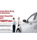 İkinci El Araç Alım-Satım Yapanlar İçin TOBB MEYBEM Sınav ve Belgelendirme Hizmetleri Başladı
