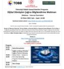 Teknoloji Odaklı Sanayi Hamlesi Programı Dijital Dönüşüm Çağrısı Bilgilendirme Semineri